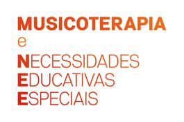 Musicoterapia na Escola Inclusiva e na Educação Especial