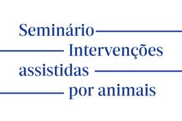 Seminário Intervenções assistidas por animais