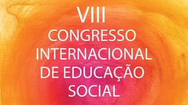 VIII Congresso Internacional de Educação Social